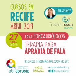 Detalhes do eventos Curso Terapia para Apraxia de Fala - Dra Elisabete Giusti - Recife - 27 de abril - SOMENTE FONOS