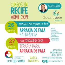 Detalhes do eventos Cursos  - Apraxia de Fala na Infância e Terapia para Apraxia de fala - Dra Elisabete Giusti - Recife - 26 e 27 de abril - Inscrição para os 2 dias