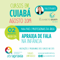 Detalhes do eventos Curso Apraxia de fala na Infância - Introdutório- Dra Elisabete Giusti - Cuiabá - 02 de Agosto