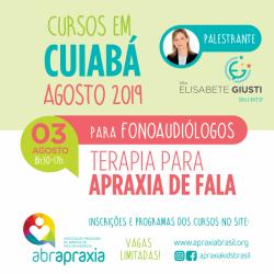 Detalhes do eventos Curso Terapia para Apraxia de Fala - Dra Elisabete Giusti - Cuiabá - 03 de Agosto - SOMENTE FONOS