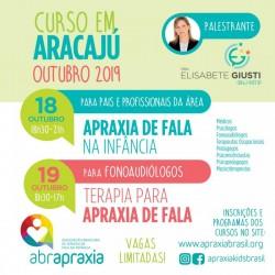 Detalhes do eventos Cursos  - Apraxia de Fala na Infância e Terapia para Apraxia de fala - Dra Elisabete Giusti - Aracaju - 18 e 19 de outubro - Inscrição para os 2 dias