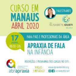 Detalhes do eventos Curso Apraxia de fala na Infância - Introdutório- Dra Elisabete Giusti - MANAUS - 17 de abril de 2020