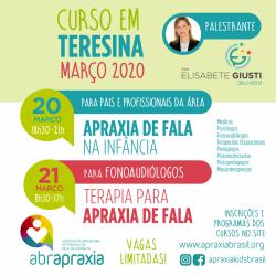 Detalhes do eventos Cursos  - Apraxia de Fala na Infância e Terapia para Apraxia de fala - Dra Elisabete Giusti - Teresina - 20 e 21 de março de 2020 - Inscrição para os 2 dias