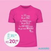 Doe R$ 35,00 e Ganhe uma Camiseta Masculina - ROSA