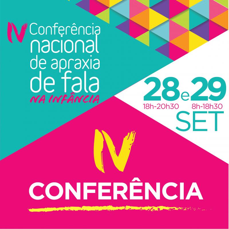 IV Conferência nacional de apraxia de fala na infância