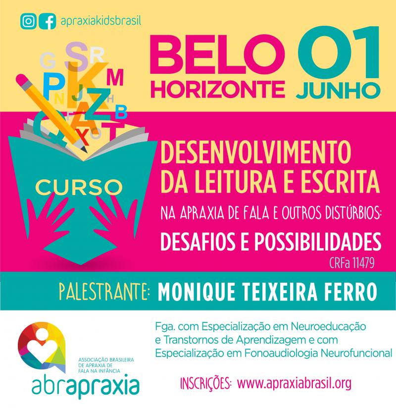 Desenvolvimento da Leitura e Escrita - Desafios e Possibilidades - BELO HORIZONTE - 1 DE JUNHO