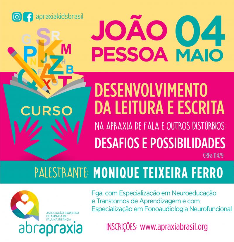 Desenvolvimento da Leitura e Escrita - Desafios e Possibilidades - JOÃO PESSOA- 4 DE MAIO