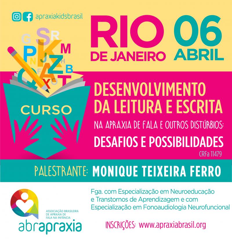 Desenvolvimento da Leitura e Escrita - Desafios e Possibilidades - RIO DE JANEIRO - 6 DE ABRIL