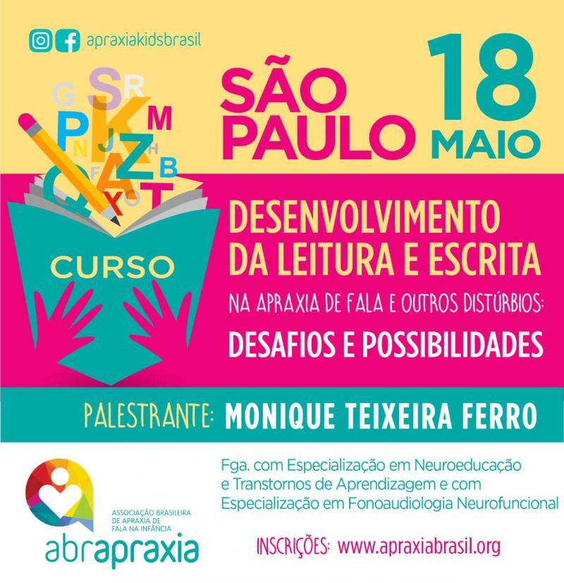 Desenvolvimento da Leitura e Escrita - Desafios e Possibilidades - SÃO PAULO - 18 DE MAIO