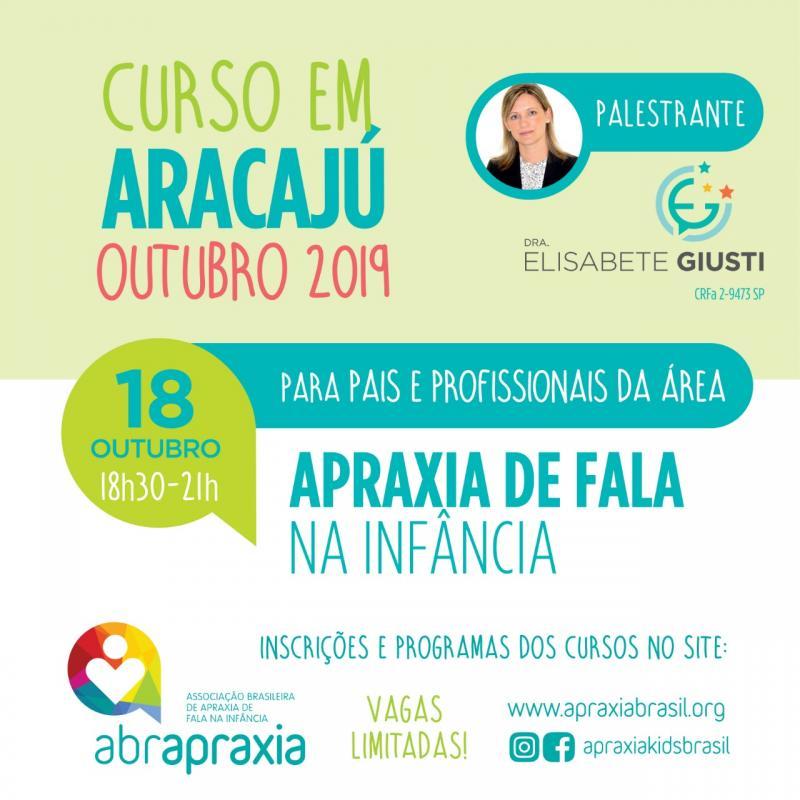 Curso Apraxia de fala na Infância - Introdutório- Dra Elisabete Giusti - Aracaju - 18 de outubro