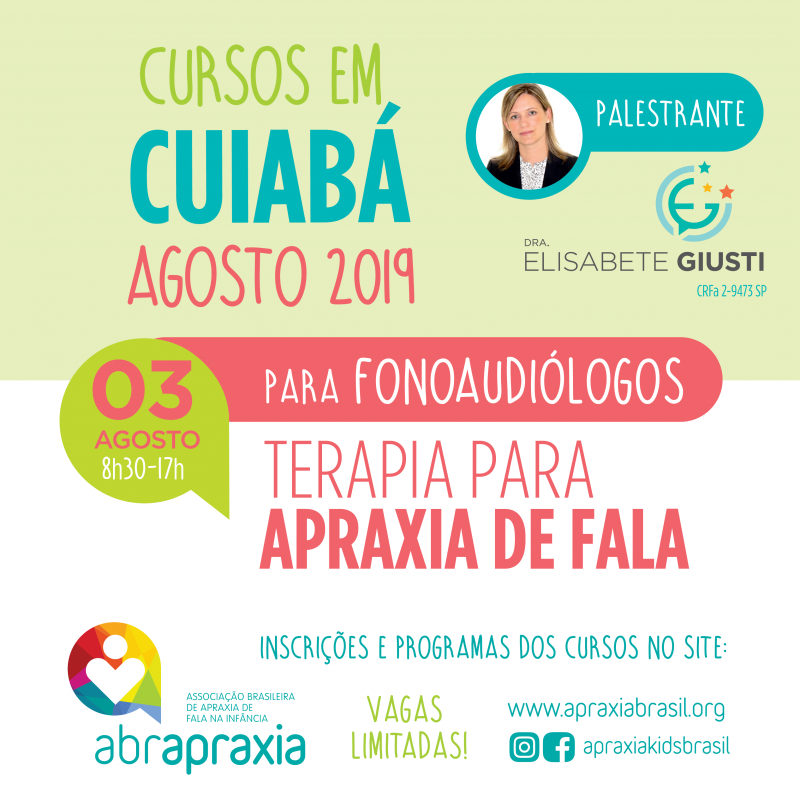 Curso Terapia para Apraxia de Fala - Dra Elisabete Giusti - Cuiabá - 03 de Agosto - SOMENTE FONOS