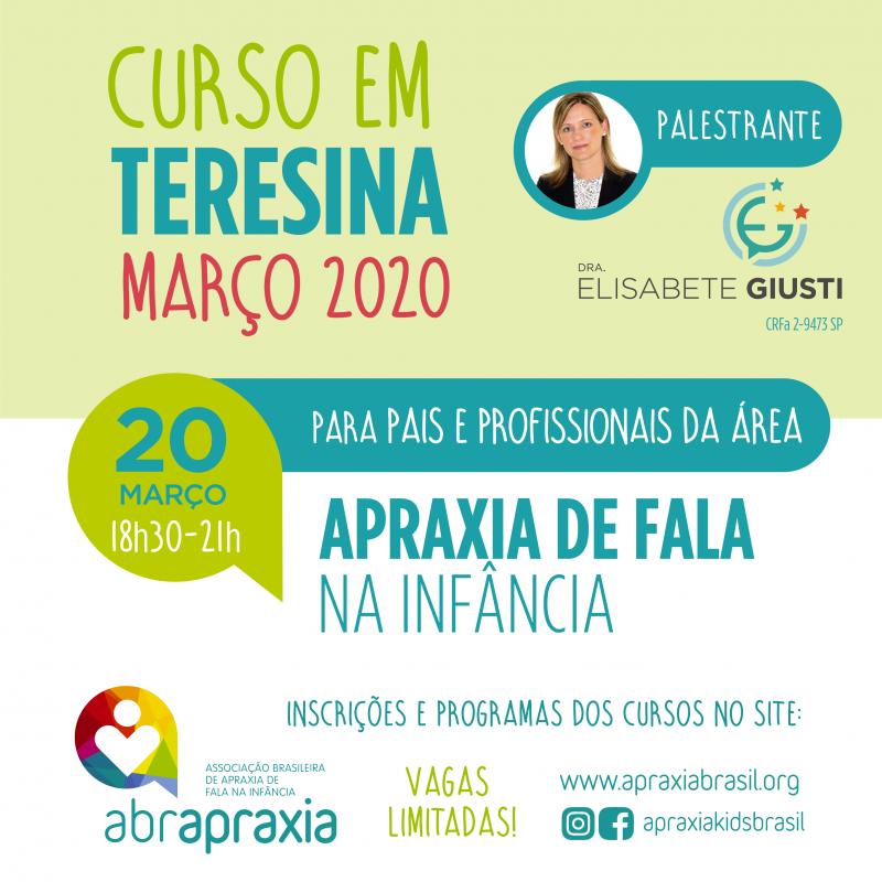Curso Apraxia de fala na Infância - Introdutório- Dra Elisabete Giusti - TERESINA - 20 de março de 2020
