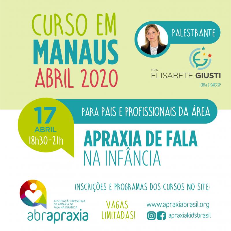 Curso Apraxia de fala na Infância - Introdutório- Dra Elisabete Giusti - MANAUS - 17 de abril de 2020