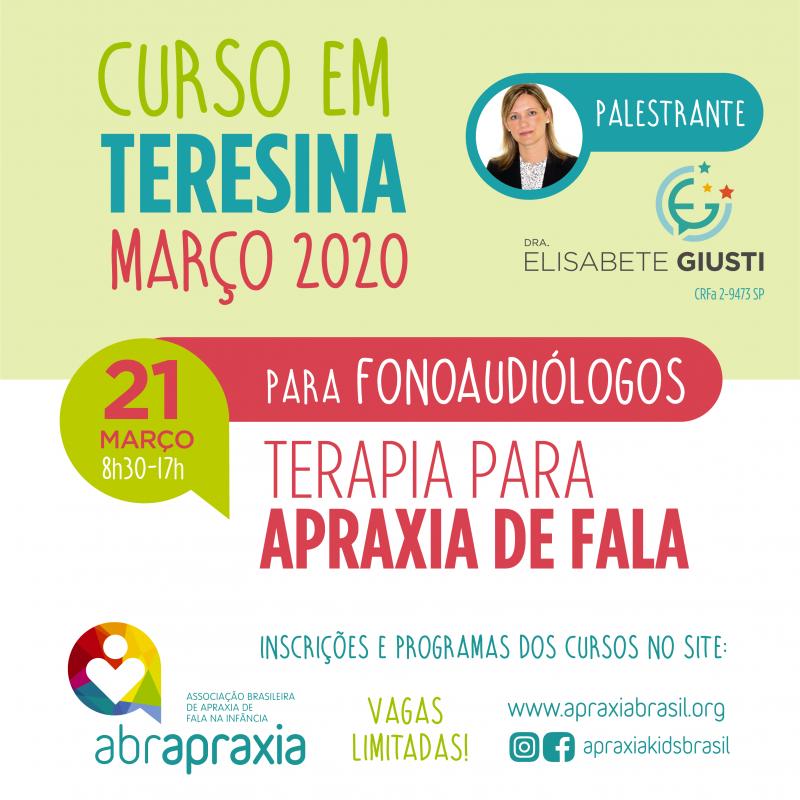 Curso Terapia para Apraxia de Fala - Dra Elisabete Giusti - TERESINA - 21 de março de 2020 - SOMENTE FONOS