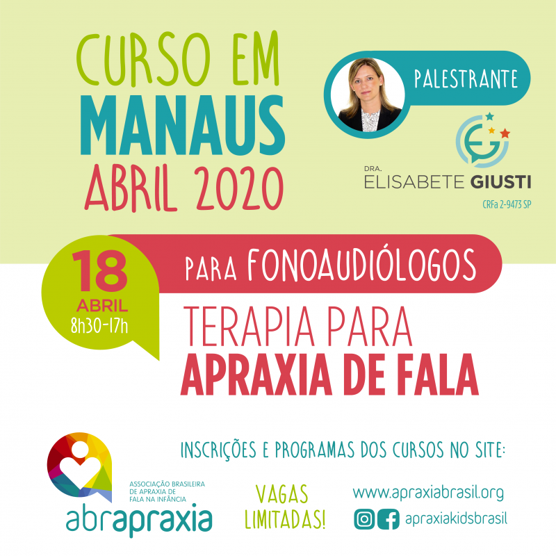 Curso Terapia para Apraxia de Fala - Dra Elisabete Giusti - MANAUS - 18 de abril de 2020 - SOMENTE FONOS