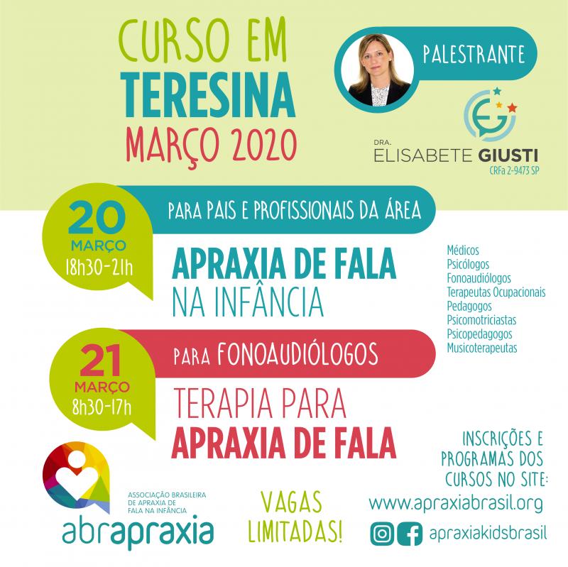 Cursos  - Apraxia de Fala na Infância e Terapia para Apraxia de fala - Dra Elisabete Giusti - Teresina - 20 e 21 de março de 2020 - Inscrição para os 2 dias