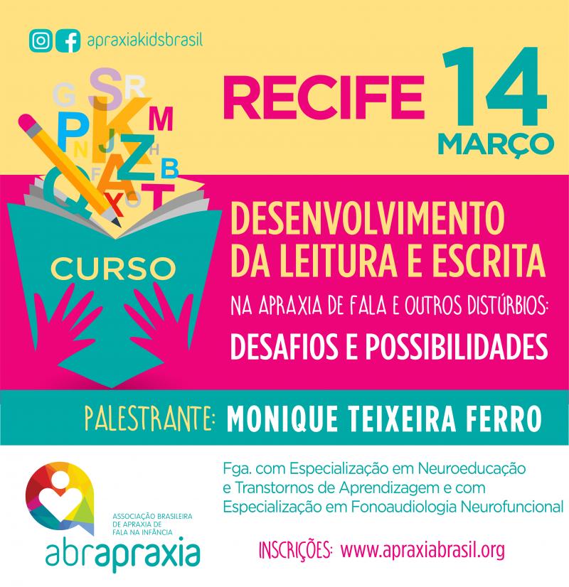 Desenvolvimento da Leitura e Escrita - Desafios e Possibilidades - RECIFE - 14 de março