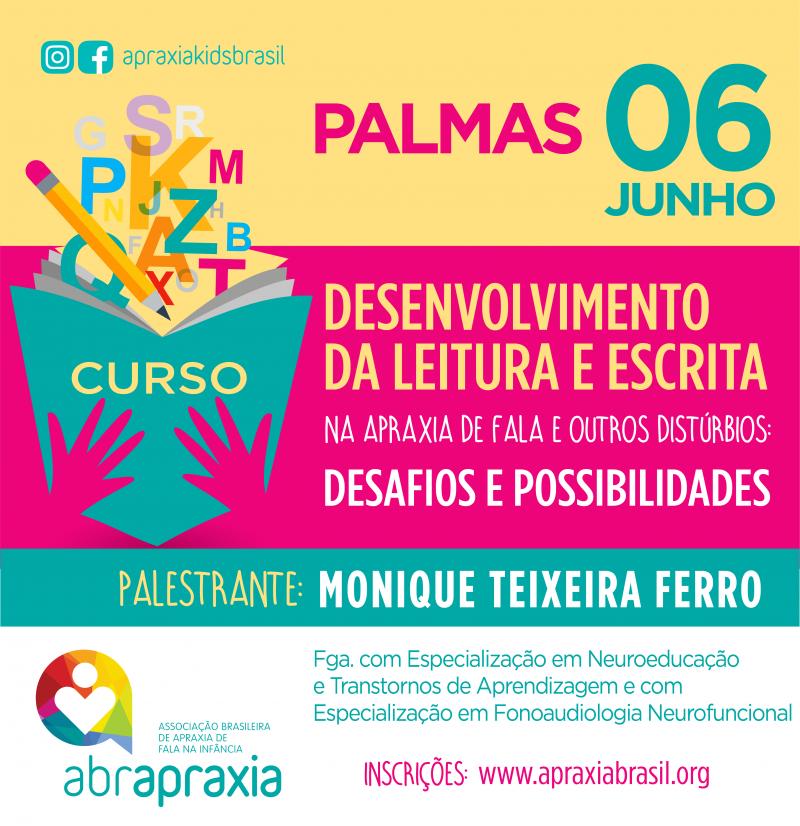 Desenvolvimento da Leitura e Escrita - Desafios e Possibilidades - Palmas - 06 de junho