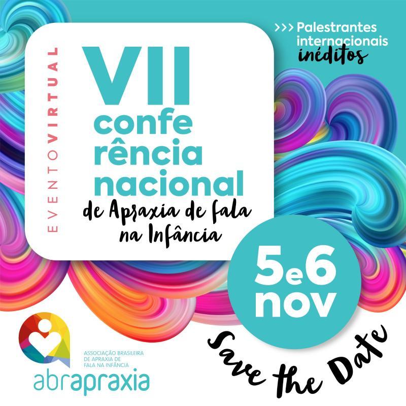 VII Conferência Nacional de Apraxia de Fala na Infância - Evento Virtual Online